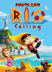 Mighty Raju Rio Calling Netflix US (United States)