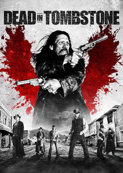Dead in Tombstone on Netflix USA