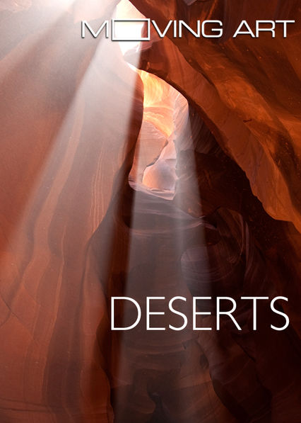 Moving Art: Deserts
