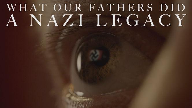 Locandina di What Our Fathers Did: A Nazi Legacy