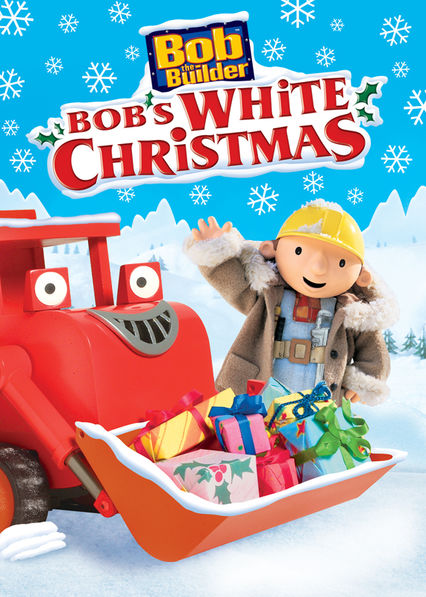 Is 'Bob the Builder: White Christmas' available to watch on ...