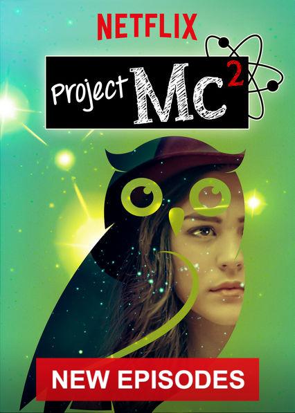 Project Mc² on Netflix AUS/NZ
