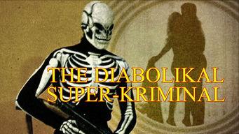 The Diabolikal Super- Kriminal