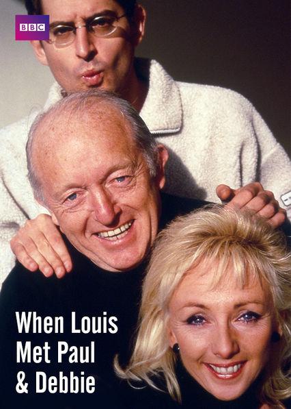When Louis Met Paul & Debbie