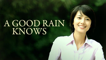 A Good Rain Knows