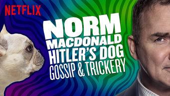 Norm Macdonald: Hitler's Dog, Gossip & Trickery