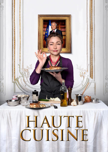 Is Haute Cuisine Available To Watch On Netflix In America