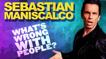 Is 'Sebastian Maniscalco: What's Wrong with People' available to