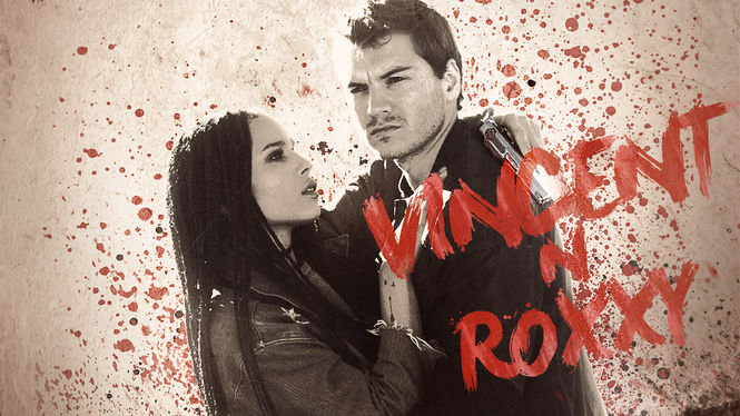 Vincent N Roxxy on Netflix Canada