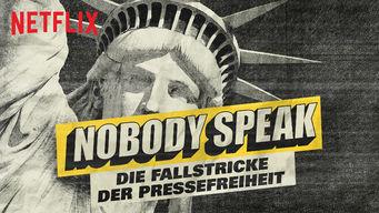 Nobody Speak: Die Fallstricke der Pressefreiheit