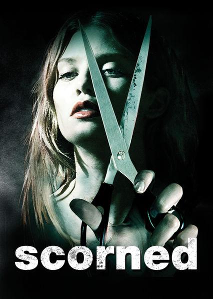 Scorned on Netflix UK