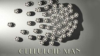 セルロイド・マン: 映画に捧げた人生