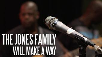 The Jones Family Will Make a Way