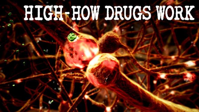 High: How Drugs Work on Netflix AUS/NZ