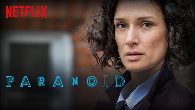 Paranoid Netflix
