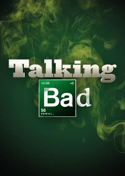 Talking Bad