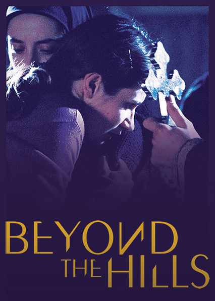 Is 'Beyond the Hills' available to watch on Netflix in