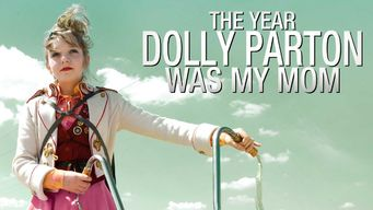 The Year Dolly Parton Was My Mum