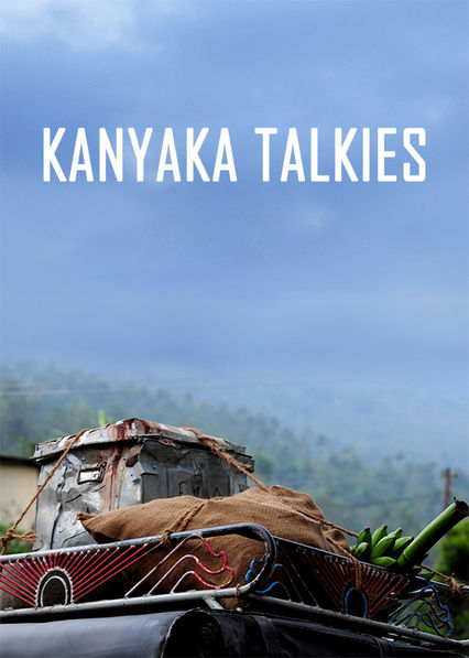 Kanyaka Talkies on Netflix USA