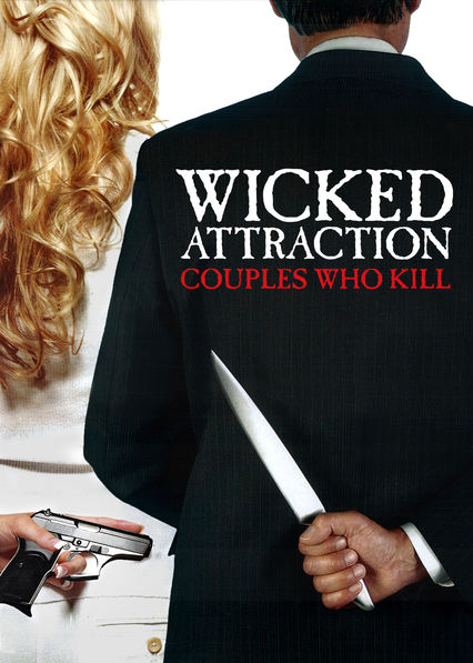 Wicked Attraction on Netflix Canada