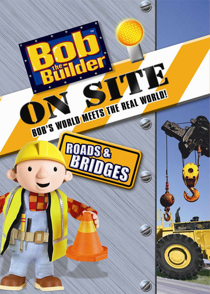 Bob the Builder on Site: Roads and Bridges