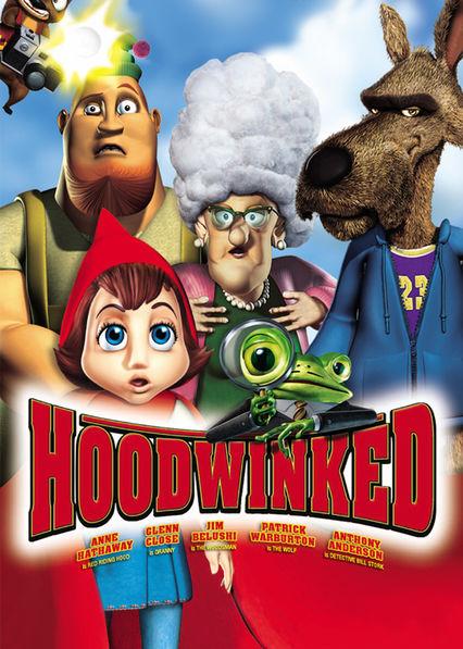 Hoodwinked on Netflix UK