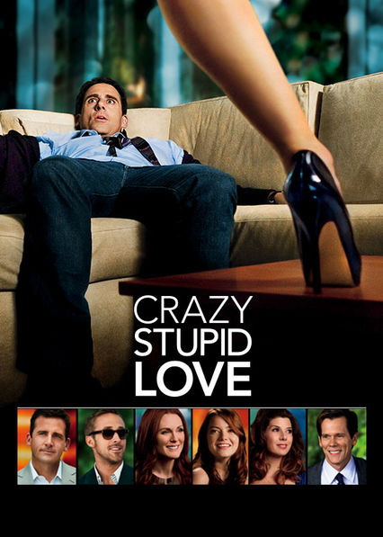 Is 'Crazy, Stupid, Love' available to watch on Netflix in ...