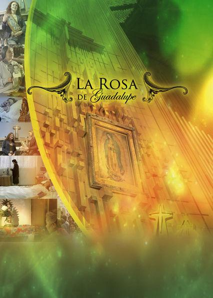 La Rosa de Guadalupe on Netflix USA