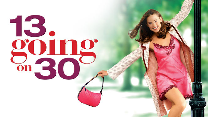 13 Going on 30 on Netflix UK