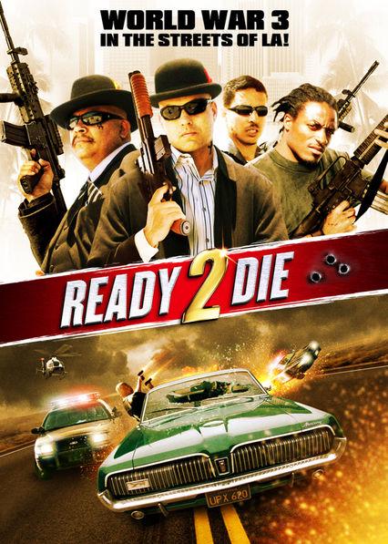 Ready 2 Die on Netflix Canada
