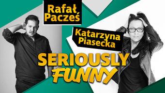 Katarzyna Piasecka, Rafa? Pacze? Seriously Funny