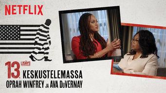 13. lisäys – keskustelemassa Oprah Winfrey ja Ava DuVernay