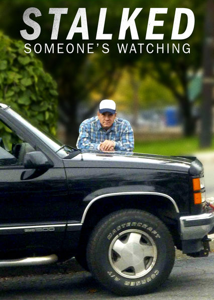 Stalked: Someone's Watching on Netflix AUS/NZ