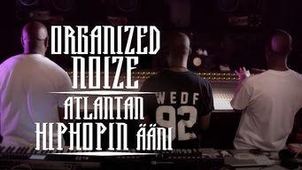 Organized Noize - Atlantan hiphopin ääni
