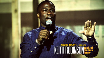 Kevin Hart Presents Keith Robinson: Back of the Bus Funny