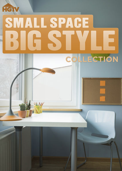 Is \'Small Space, Big Style Collection\' available to watch on Netflix ...