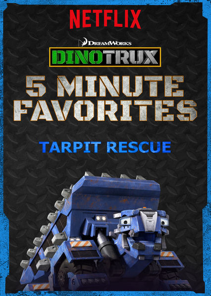Dinotrux 5 Minute Favorite: Tarpit Rescue