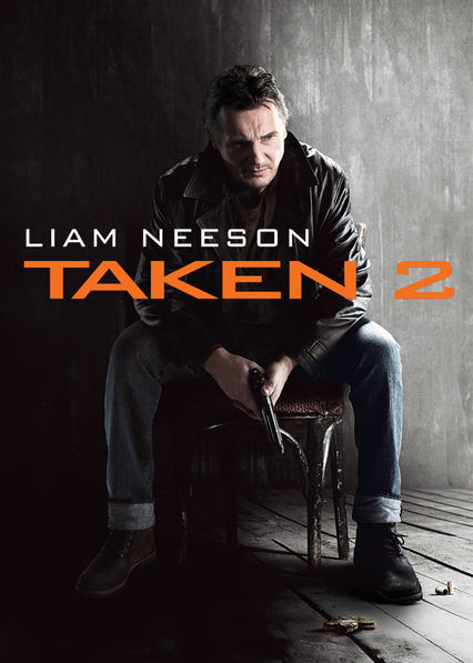Is 'Taken 2' available to watch on Canadian Netflix? - New