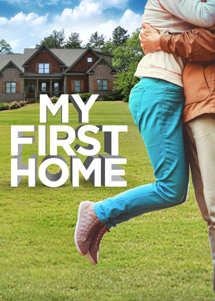My First Home on Netflix UK