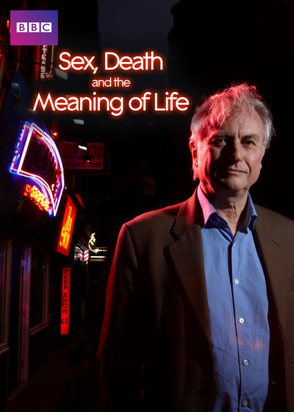 Sex, Death, and the Meaning of Life