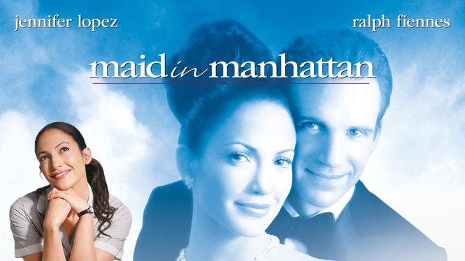 Maid in Manhattan on Netflix UK