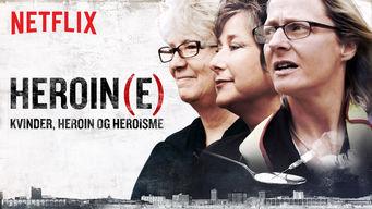 Heroin(e) – kvinder, heroin og heroisme