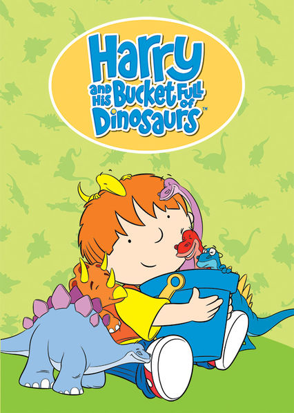 Harry and His Bucket Full of Dinosaurs on Netflix UK