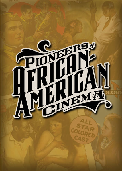 Pioneers of African-American Cinema on Netflix AUS/NZ