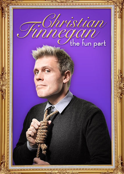 Christian Finnegan: The Fun Part on Netflix UK