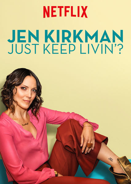 Jen Kirkman: Just Keep Livin'?