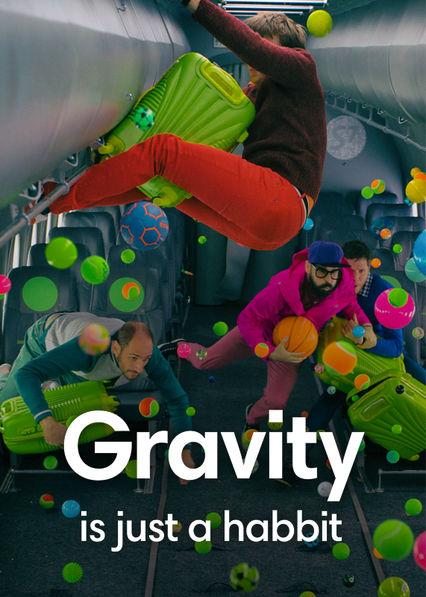Gravity Is Just a Habit on Netflix USA