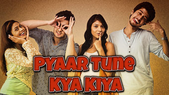 Pyaar Tune Kya Kiya