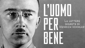 L'uomo per bene - Le lettere segrete di Henrich Himmler