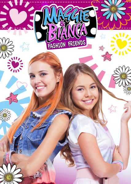 Maggie and Bianca: Fashion Friends